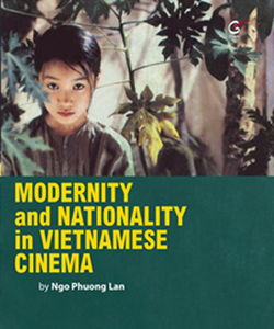 Modernity and Nationality in Vietnamese Cinema: A Symposium