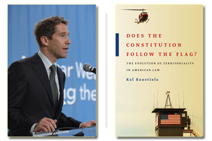Burkle Center Director Kal Raustiala Publishes New Book: Does the Constitution Follow the Flag?