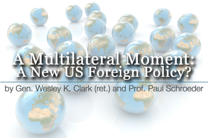A Multilateral Moment: A New US Foreign Policy?