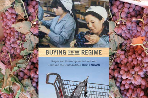 Podcast-Buying into the Regime: Grapes and Consumption in Cold War Chile and the United States