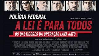 POLÍCIA FEDERAL: A LEI É PARA TODOS (Operation Carwash: A Worldwide Corruption Scandal Made in Brazil)