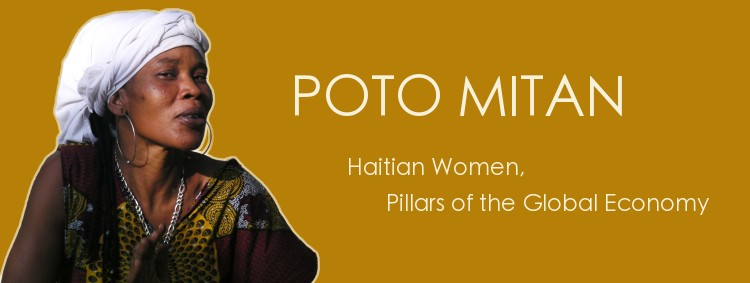 Poto Mitan:  Haitian Women Pillars of the Global Economy