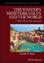 Image for The Western Mediterranean and the World: ca. 500 to the Present