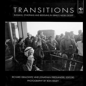 Transitions: Russians, Ethiopians and Bedouins in Israel