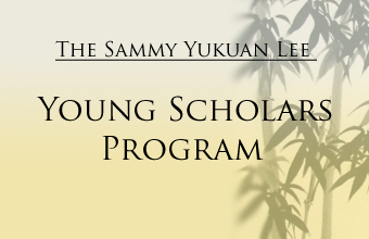 The Sammy Yukuan Lee Young Scholars Program
